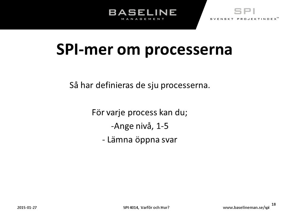 SPI-mer om processerna