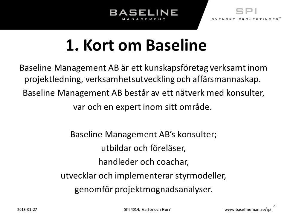 1. Kort om Baseline