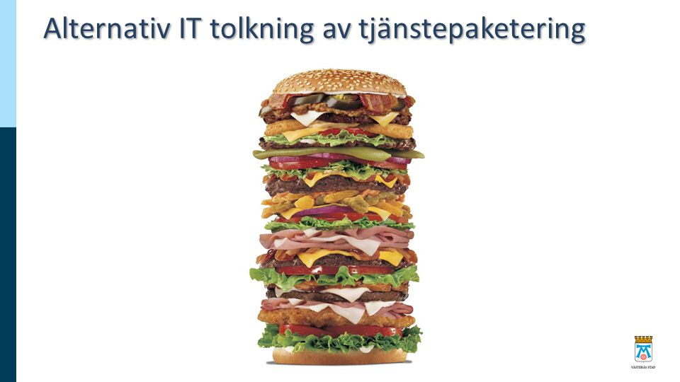 Alternativ IT tolkning av tjänstepaketering