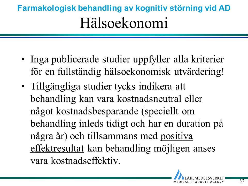 Hälsoekonomi Inga publicerade studier uppfyller alla kriterier för en fullständig hälsoekonomisk utvärdering!