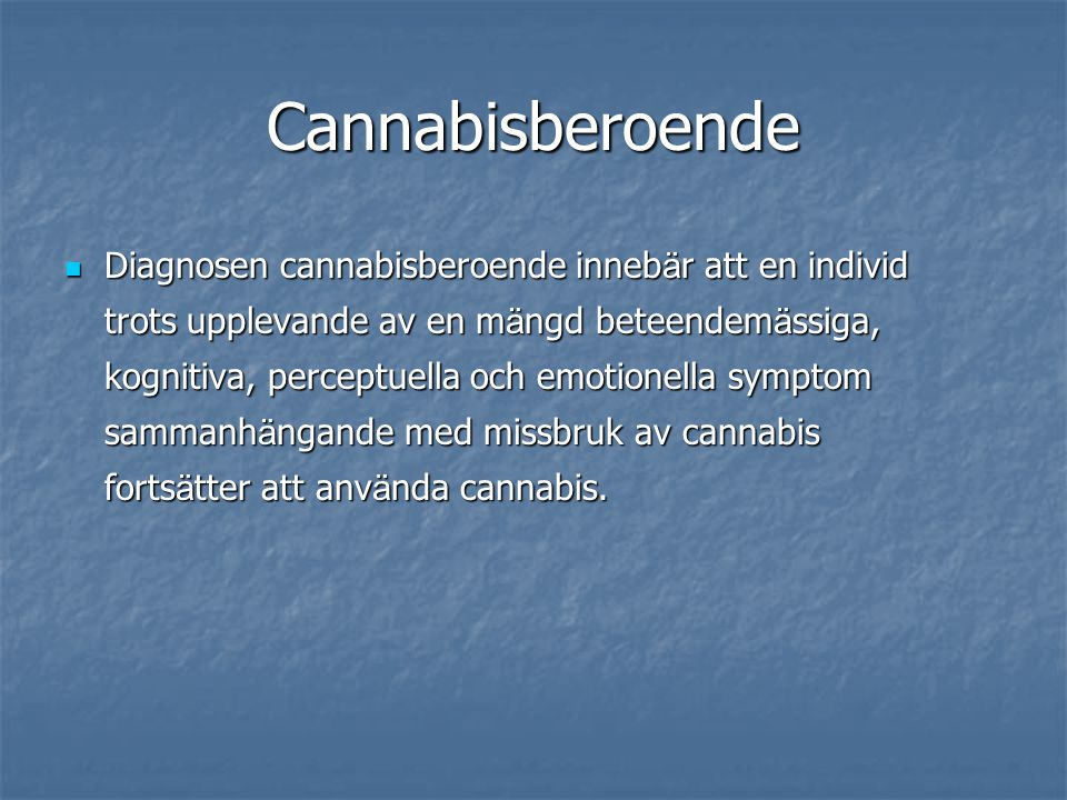 Cannabisberoende