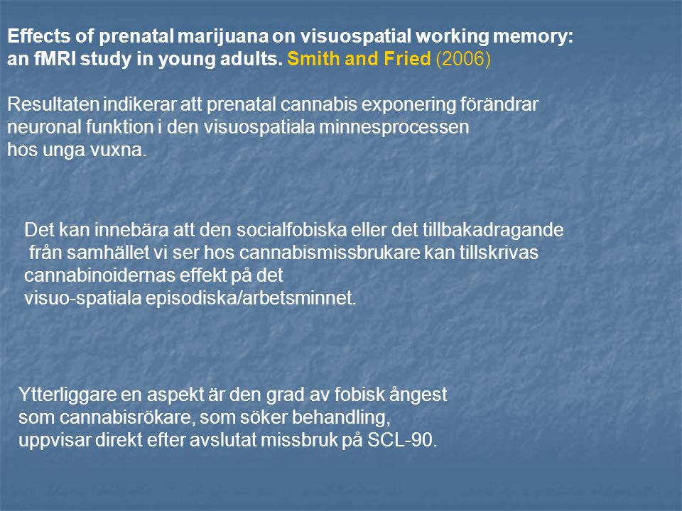 Effects of prenatal marijuana on visuospatial working memory: