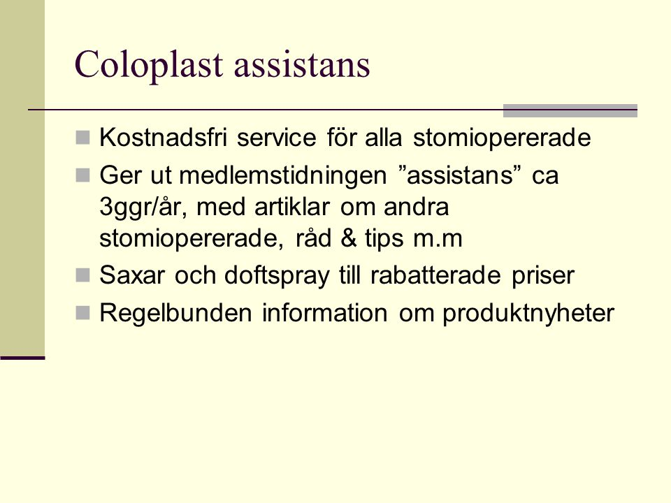 Coloplast assistans Kostnadsfri service för alla stomiopererade