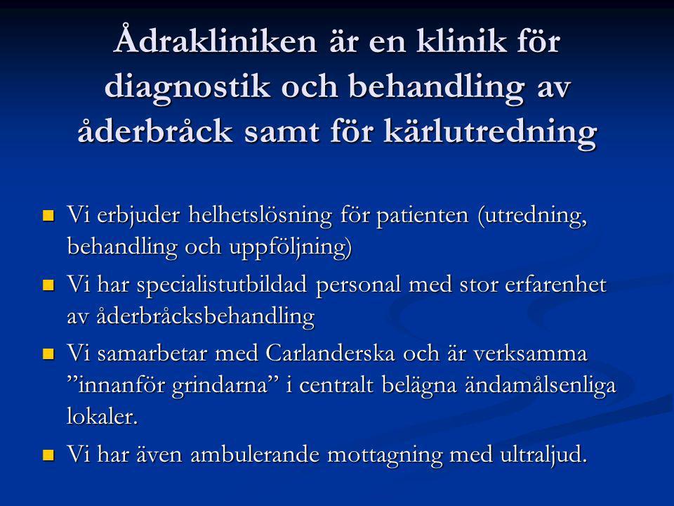 Ådrakliniken är en klinik för diagnostik och behandling av åderbråck samt för kärlutredning