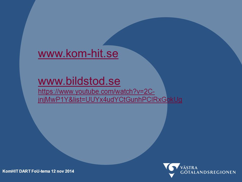 www. kom-hit. se www. bildstod. se https://www. youtube. com/watch