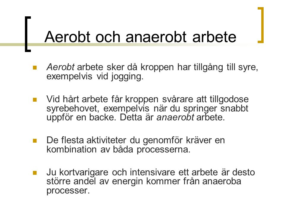 Aerobt och anaerobt arbete