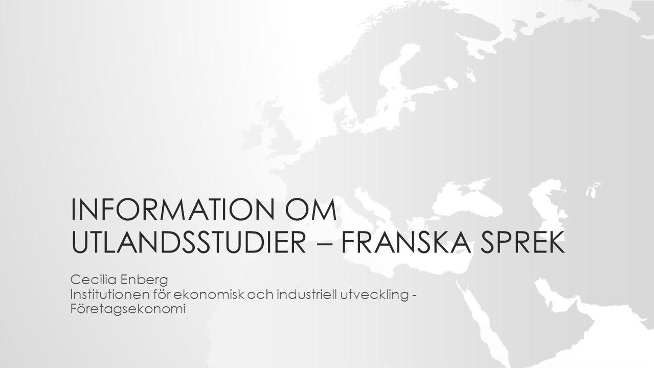 INFORMATION OM UTLANDSSTUDIER – FRANSKA SPREK