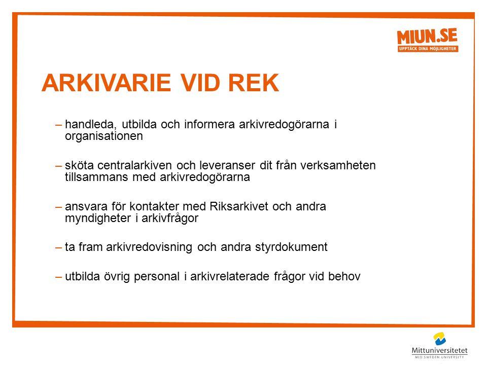 Arkivarie vid Rek handleda, utbilda och informera arkivredogörarna i organisationen.