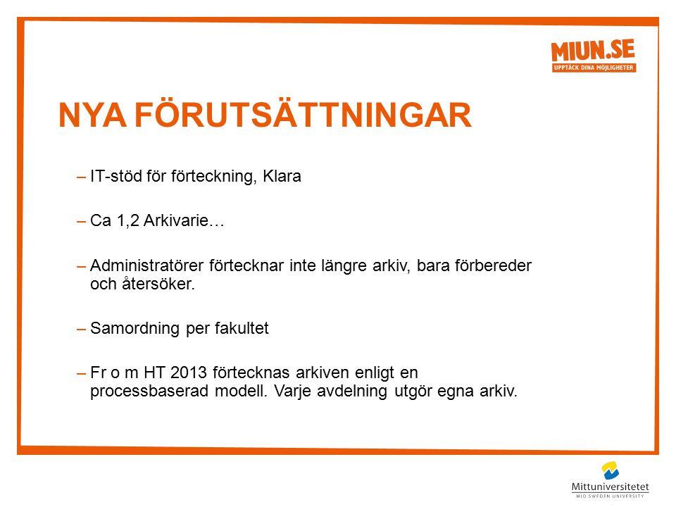 Nya förutsättningar IT-stöd för förteckning, Klara Ca 1,2 Arkivarie…