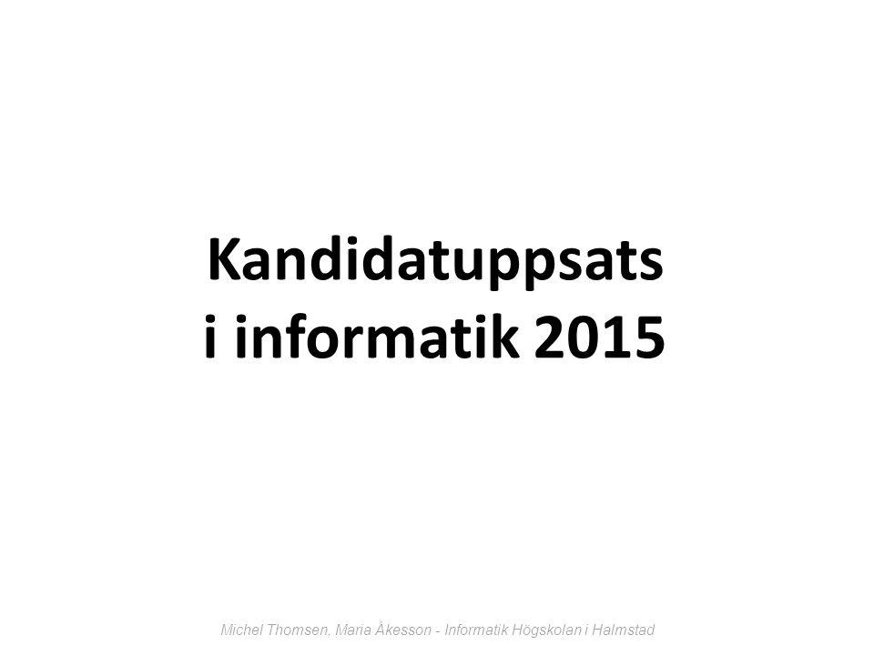 Michel Thomsen, Maria Åkesson - Informatik Högskolan i Halmstad