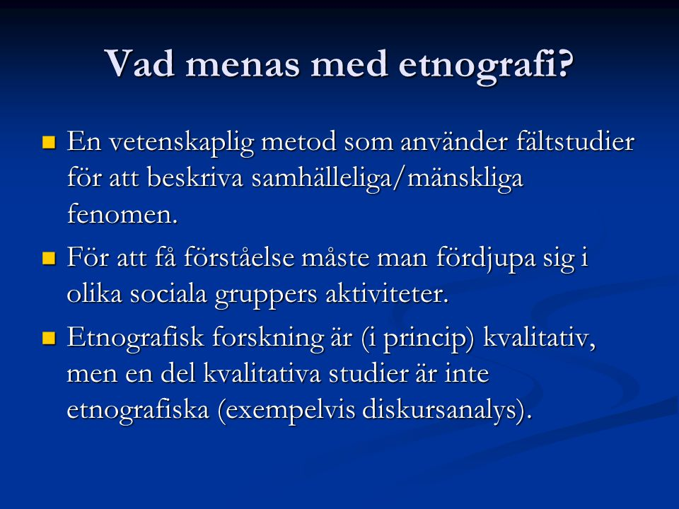 Vad menas med etnografi