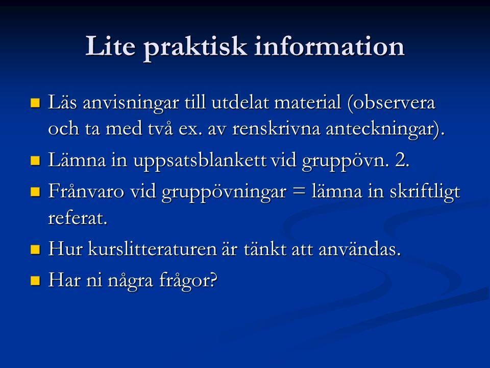 Lite praktisk information