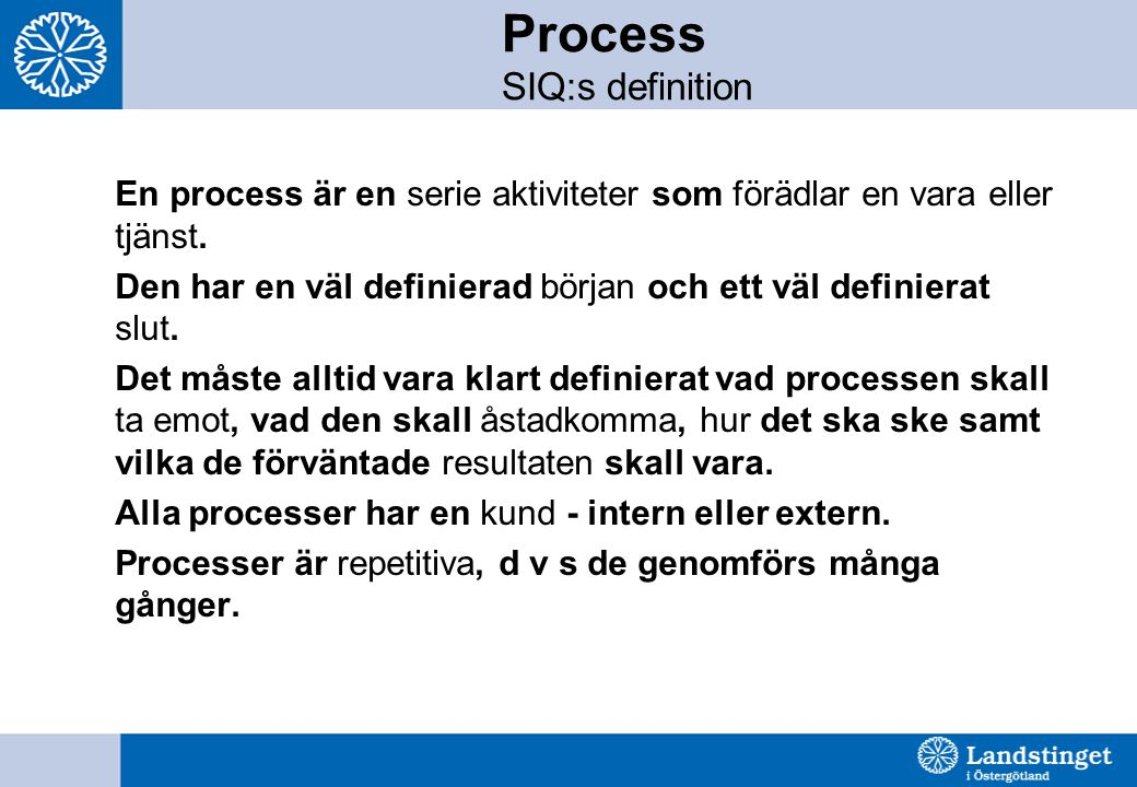 Process SIQ:s definition