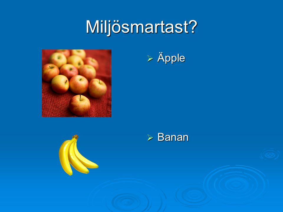 Miljösmartast Äpple Banan