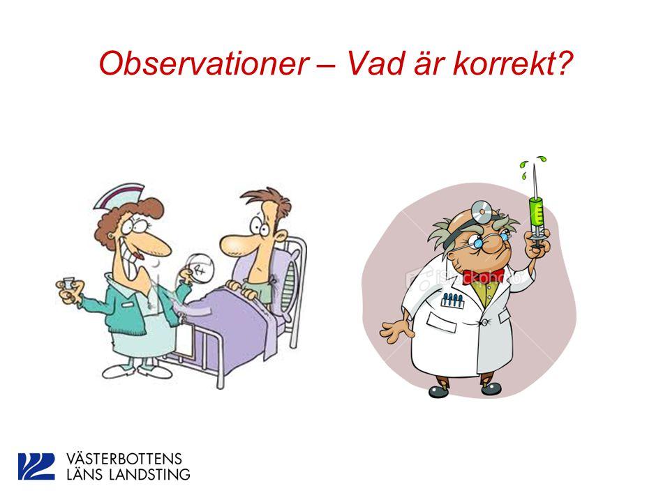 Observationer – Vad är korrekt