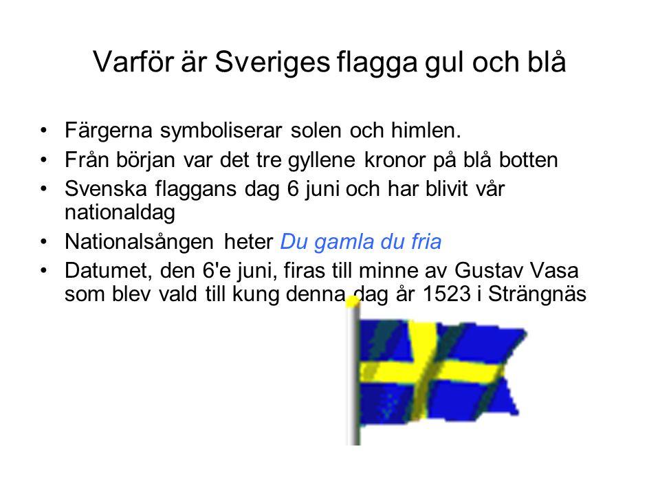 Varför är Sveriges flagga gul och blå