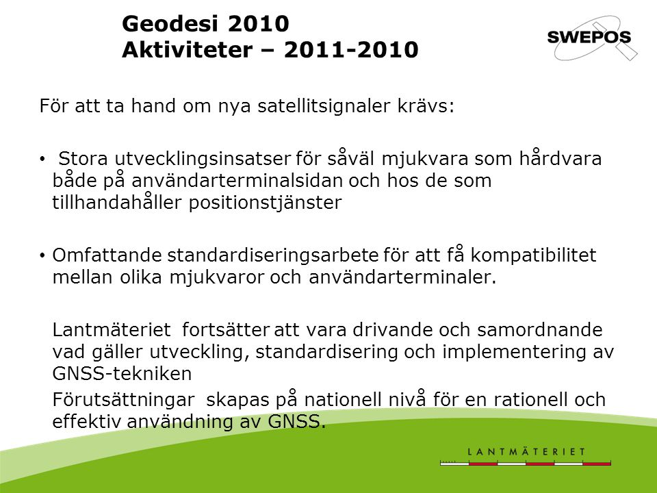 Geodesi 2010 Aktiviteter – 2011-2010