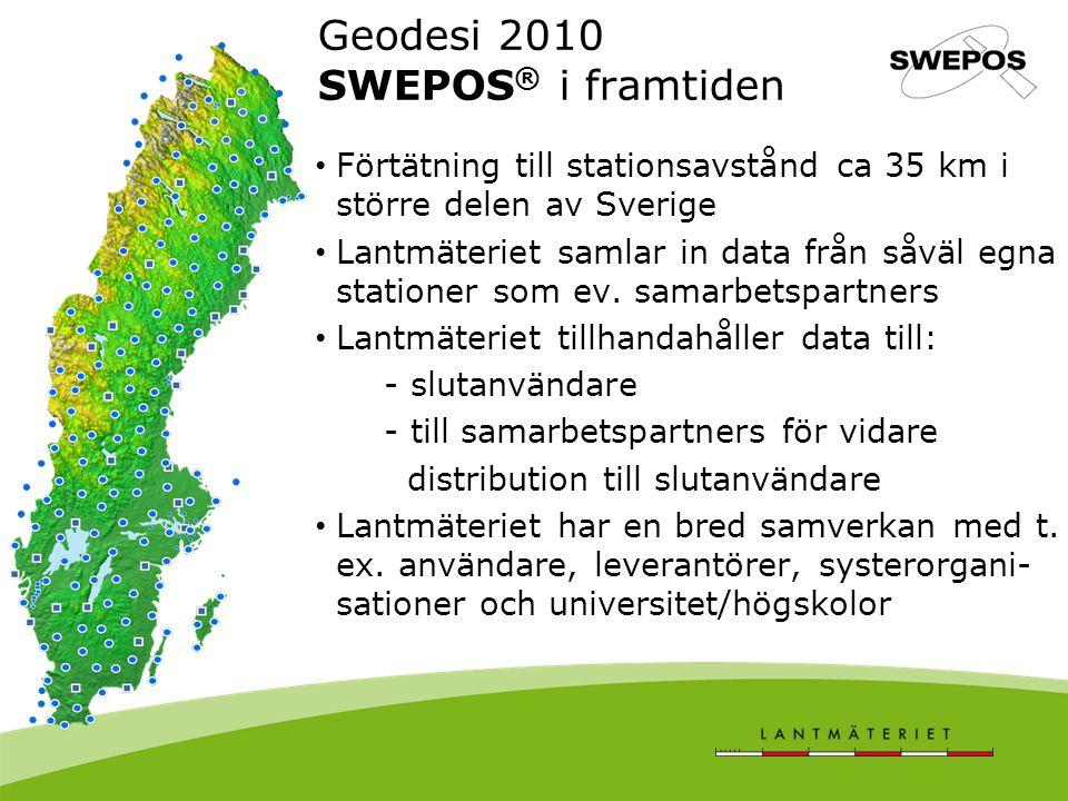 Geodesi 2010 SWEPOS® i framtiden