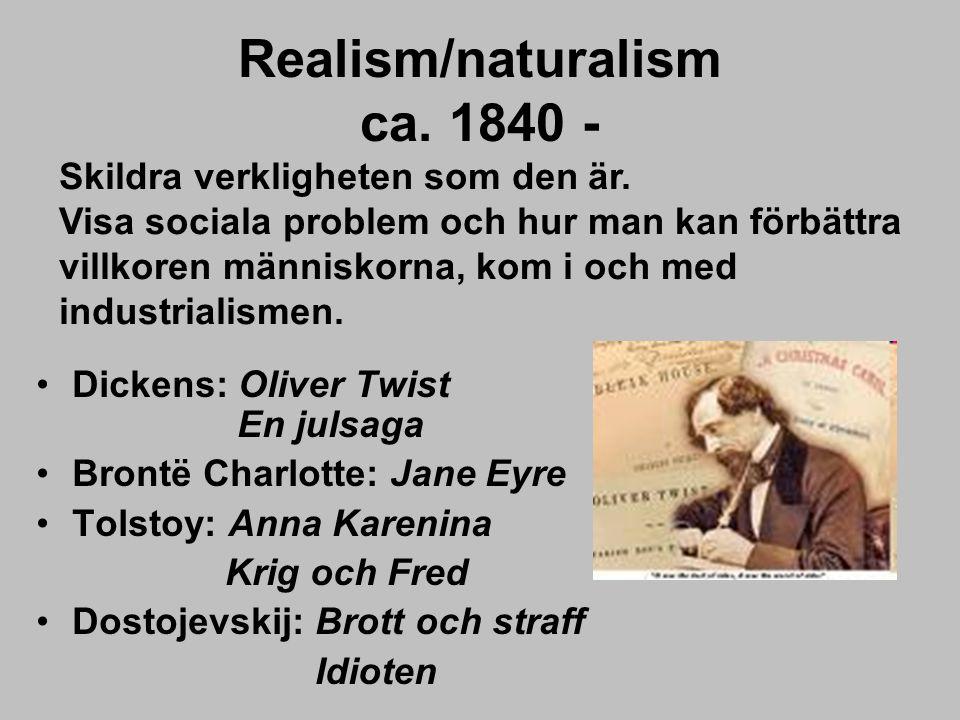 Realism/naturalism ca. 1840 -
