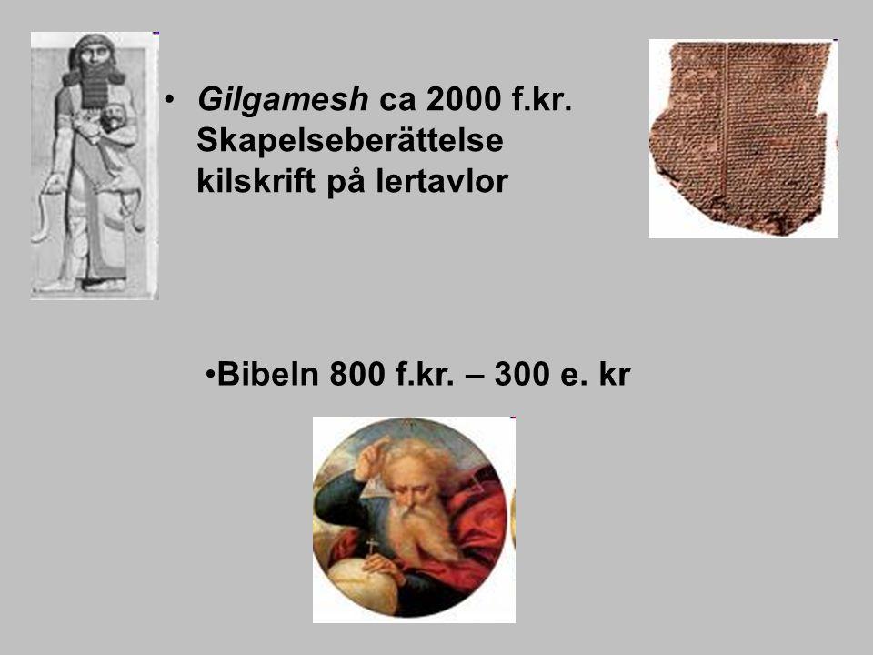 Gilgamesh ca 2000 f.kr. Skapelseberättelse kilskrift på lertavlor