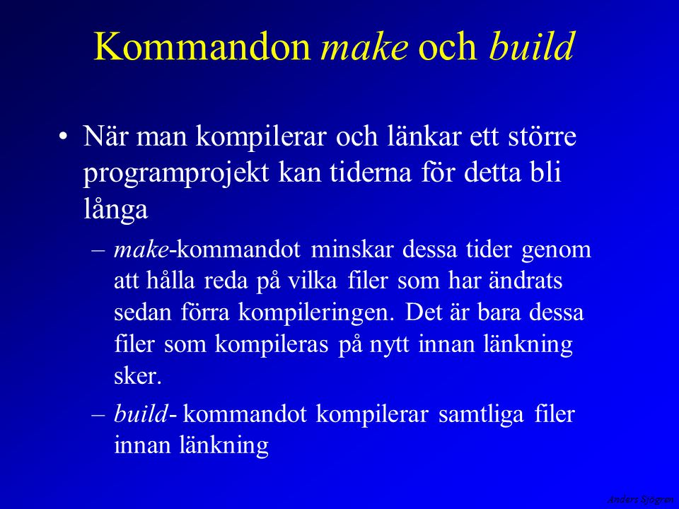 Kommandon make och build