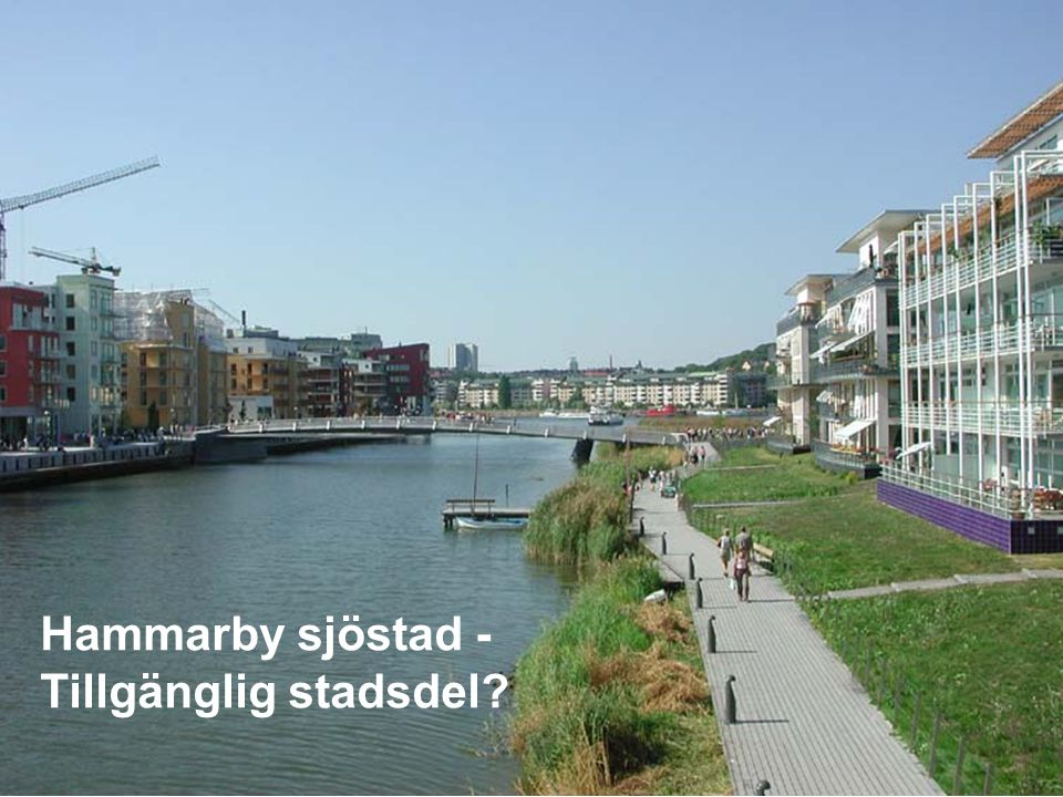 Hammarby sjöstad - Tillgänglig stadsdel
