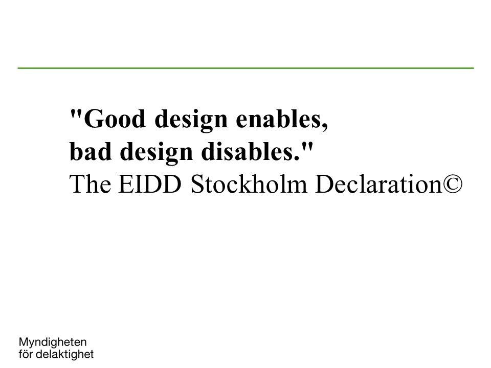 Good design enables, bad design disables