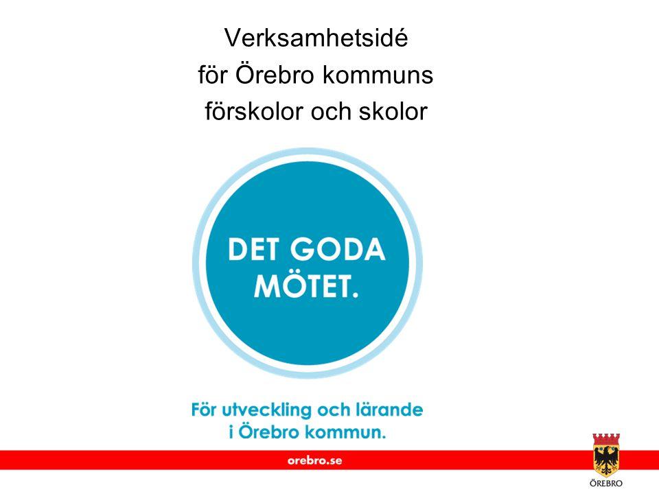Verksamhetsidé för Örebro kommuns förskolor och skolor