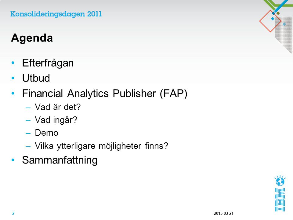 Agenda Efterfrågan Utbud Financial Analytics Publisher (FAP)