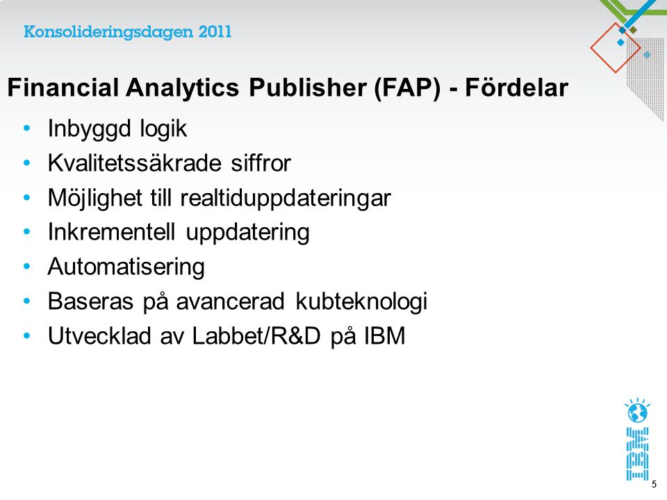 Financial Analytics Publisher (FAP) - Fördelar