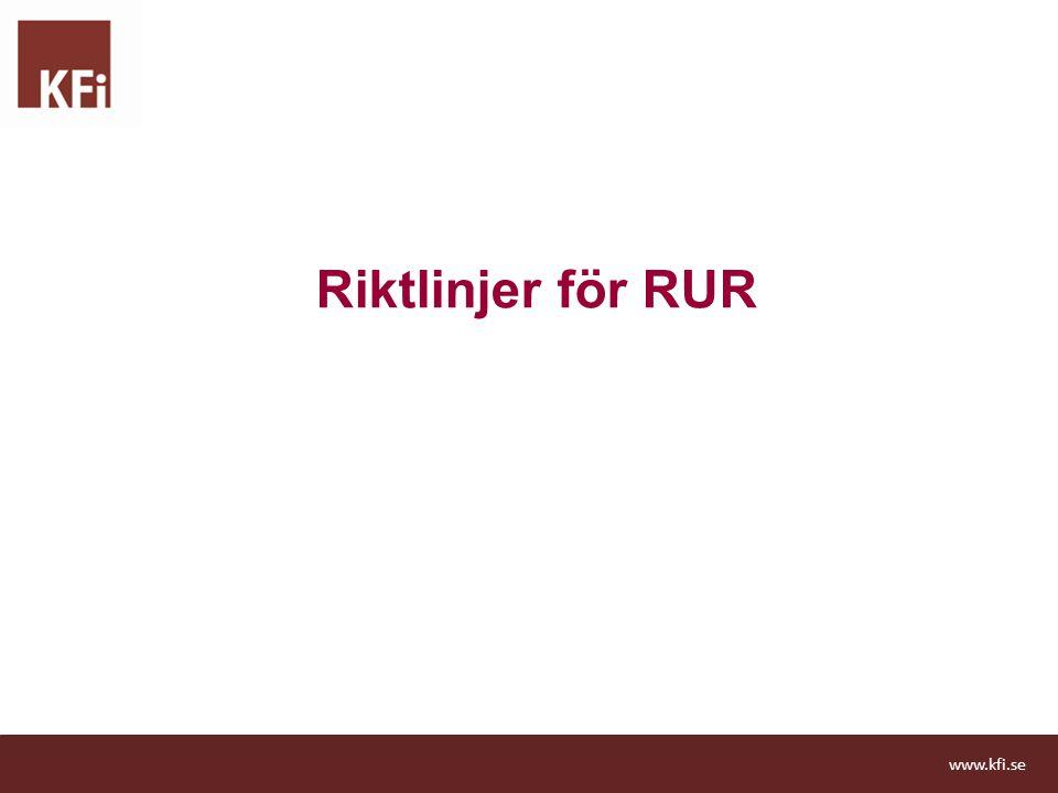 Riktlinjer för RUR www.kfi.se