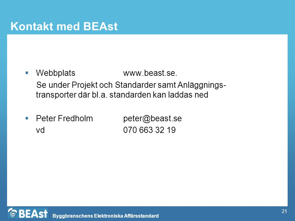 Kontakt med BEAst Webbplats www.beast.se.