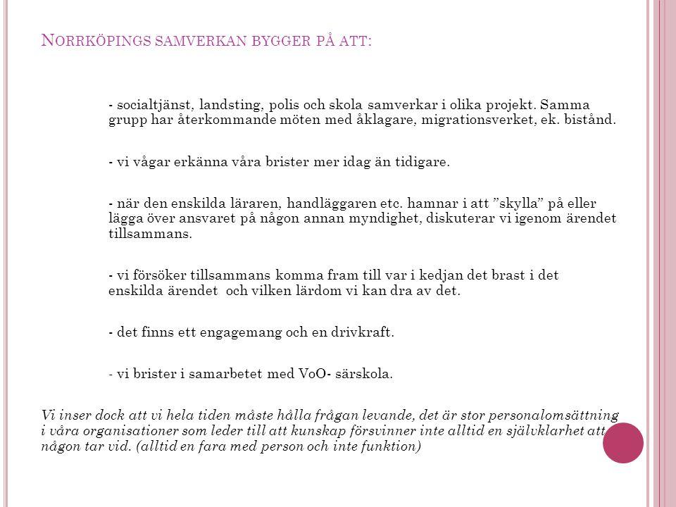 Norrköpings samverkan bygger på att: