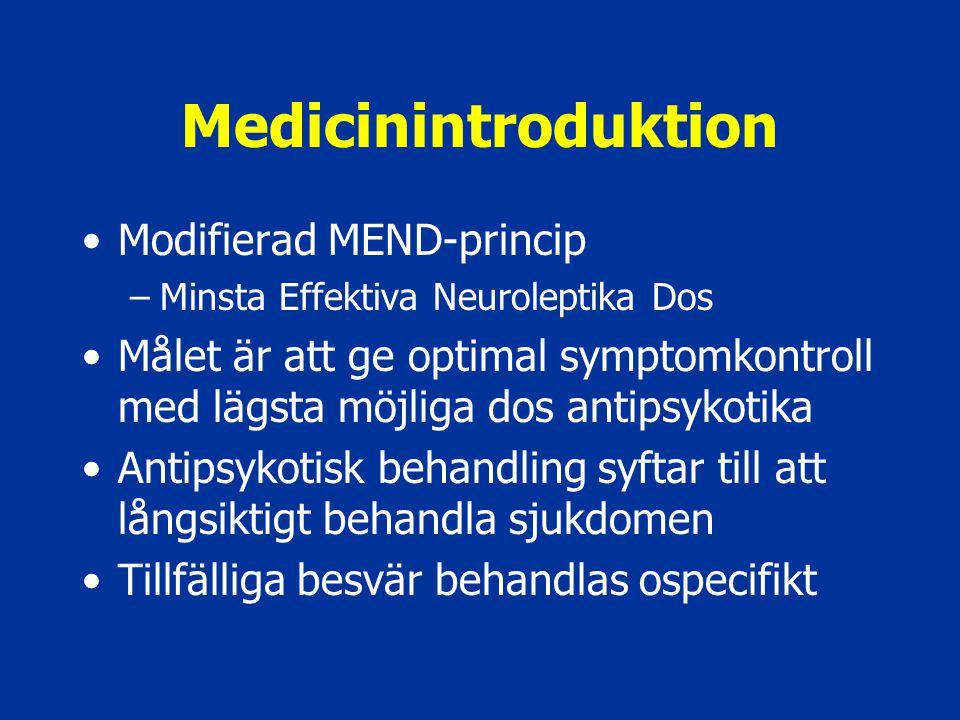 Medicinintroduktion Modifierad MEND-princip