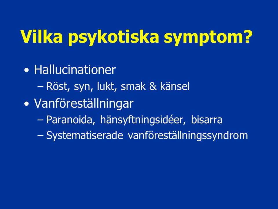 Vilka psykotiska symptom