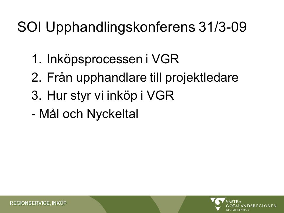SOI Upphandlingskonferens 31/3-09