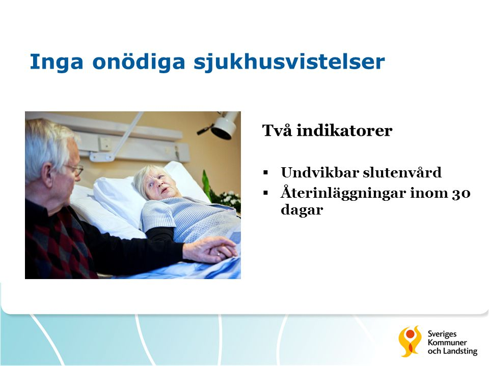 Inga onödiga sjukhusvistelser