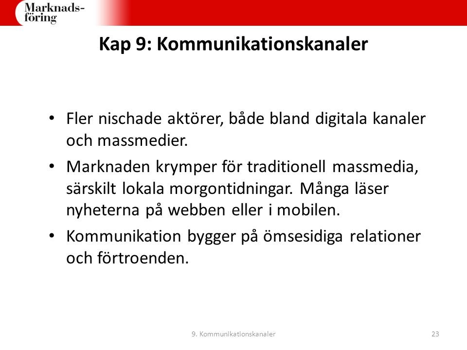 Kap 9: Kommunikationskanaler