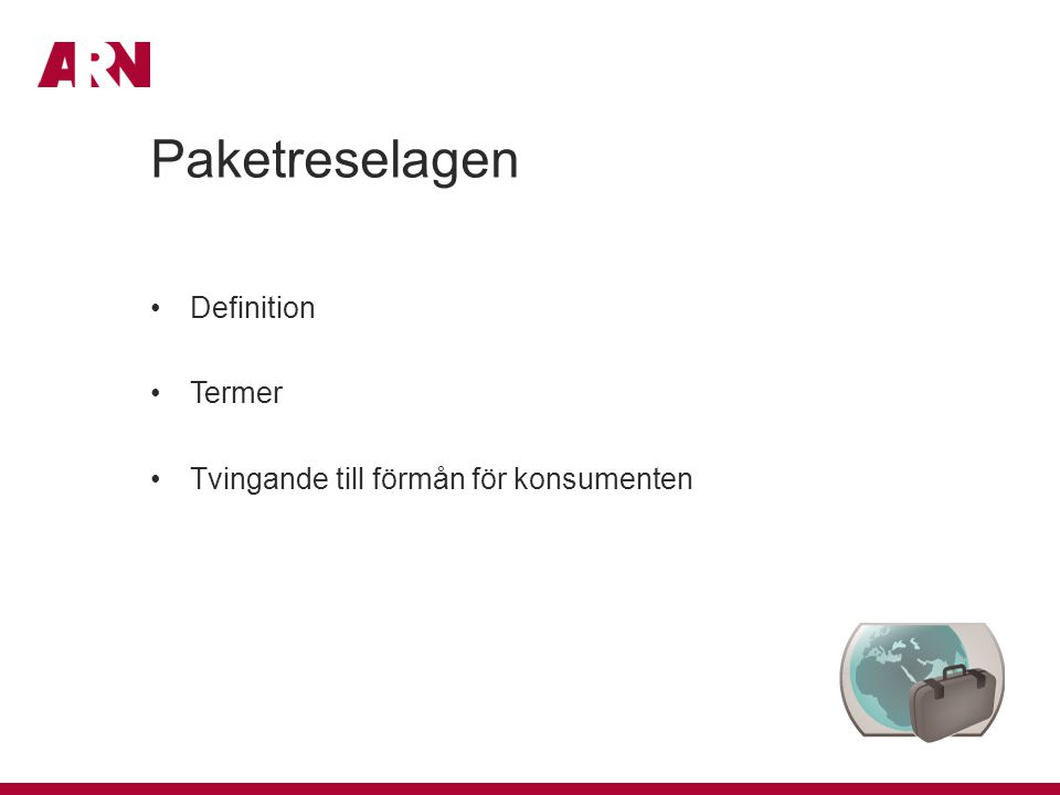 Paketreselagen Definition Termer Tvingande till förmån för konsumenten