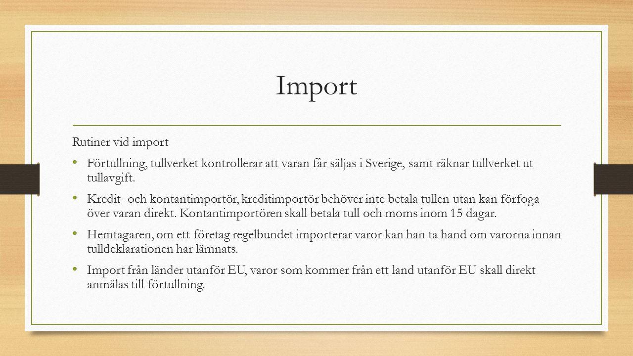 Import Rutiner vid import