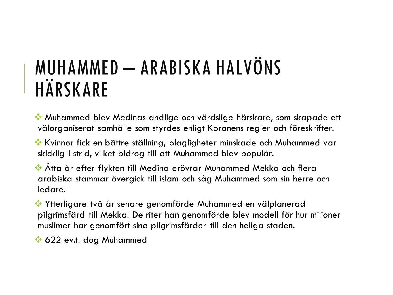 Muhammed – arabiska halvöns härskare