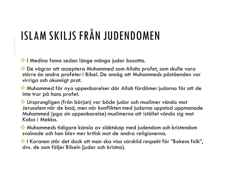 Islam skiljs från judendomen