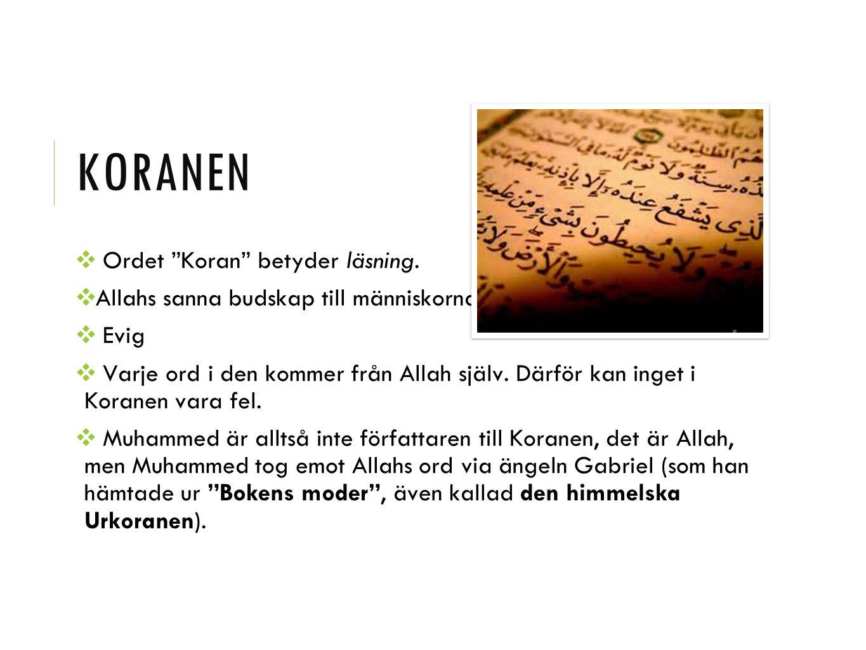 koranen Ordet Koran betyder läsning.