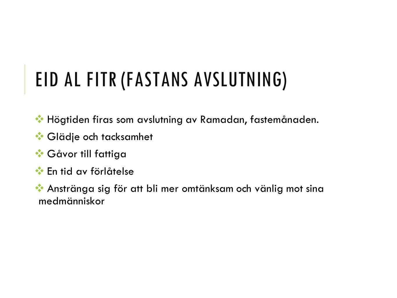 Eid al Fitr (fastans avslutning)