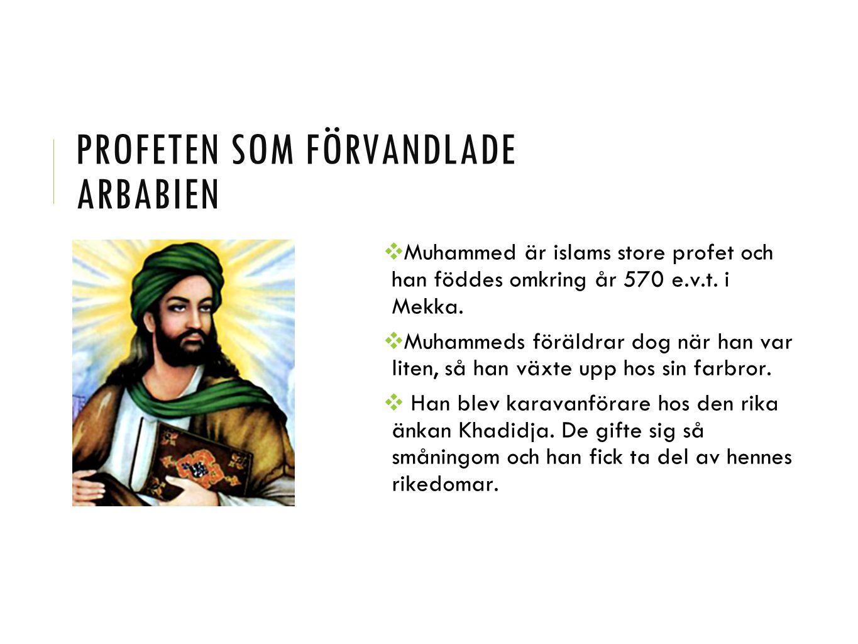 Profeten som förvandlade arbabien