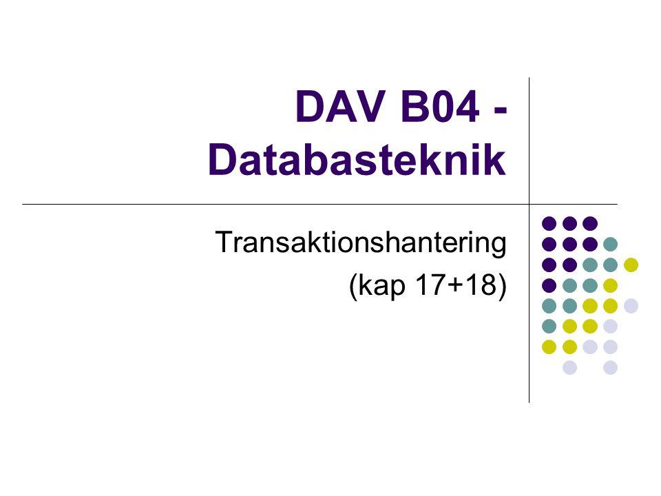 Transaktionshantering (kap 17+18)