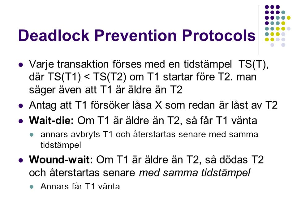 Deadlock Prevention Protocols
