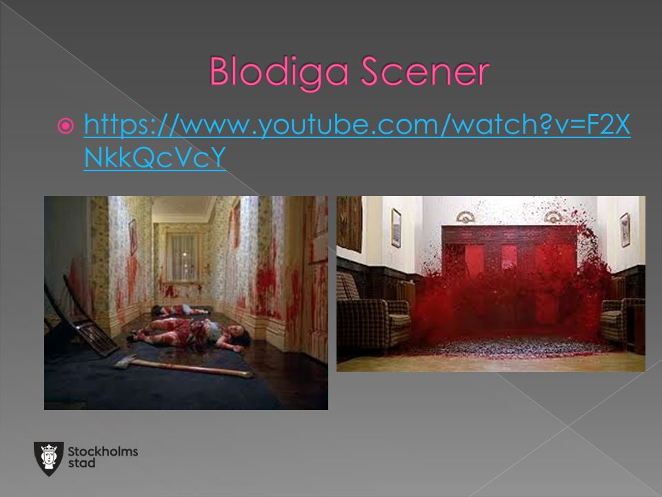 Blodiga Scener https://www.youtube.com/watch v=F2XNkkQcVcY