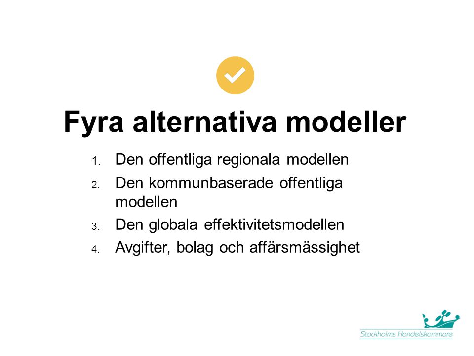 Fyra alternativa modeller
