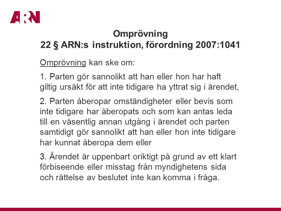 Omprövning 22 § ARN:s instruktion, förordning 2007:1041